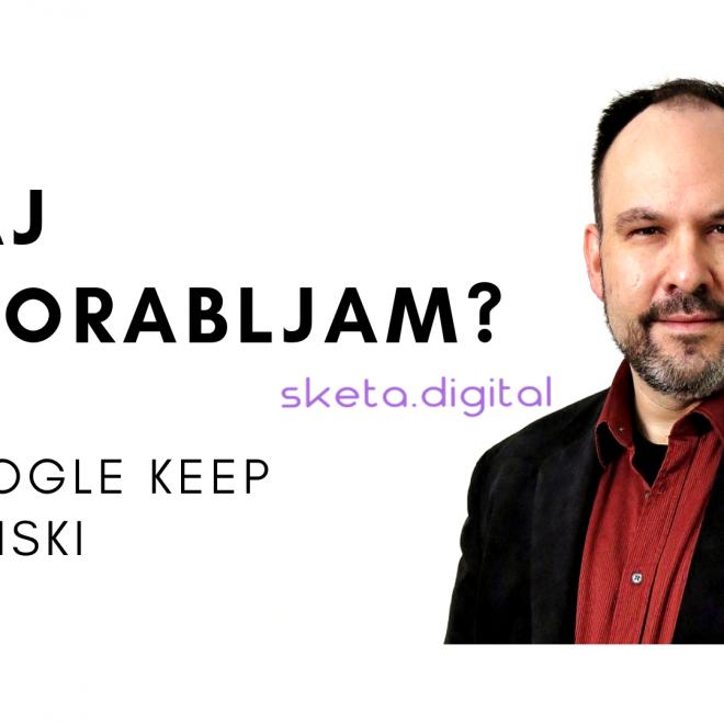 Kaj uporabljam? – Google Keep