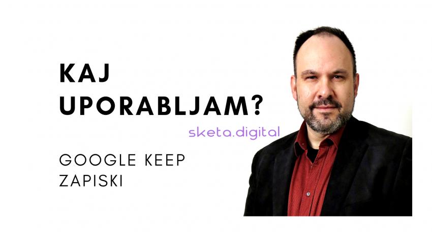 Kaj uporabljam - Google Keep