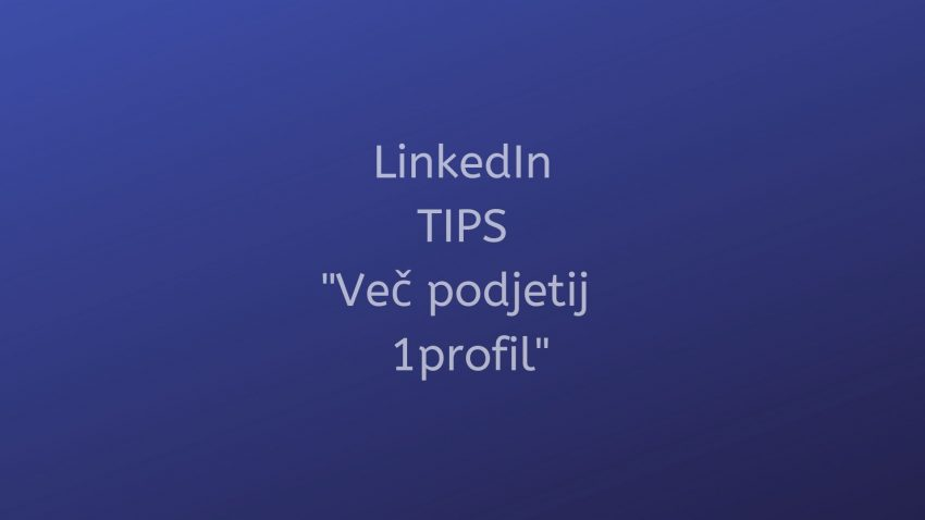 Linkedin TIPS - vec podjetij